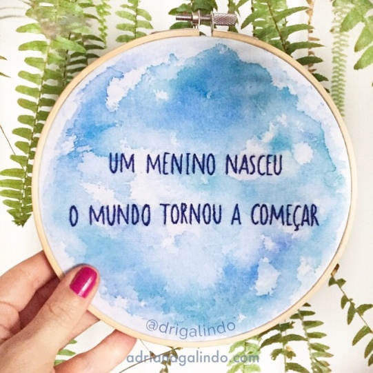 Bordado Aquarelado, frase Guimarães Rosa de O grande sertão veredas.